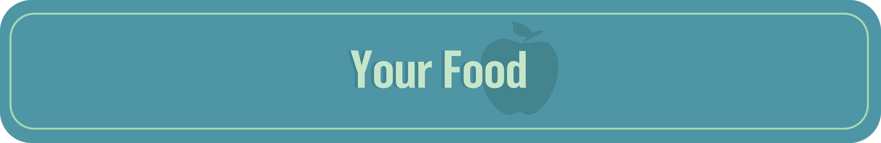 teal banner with light green text reading your food with drop shadow illustration of an apple