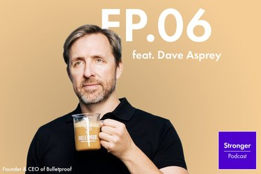 dave asprey on the Stronger podcast