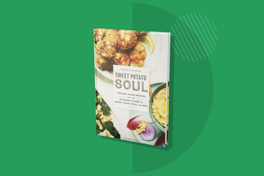 Sweet Potato Soul: 100 Easy Vegan Recipes for Southern Flavors of Smoke, Sugar, Spice, and Soul