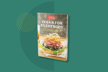 America's Test Kitchen Vegan for Everybody: Foolproof Plant-Based Recipes for Breakfast, Lunch, Dinner, and In-Between