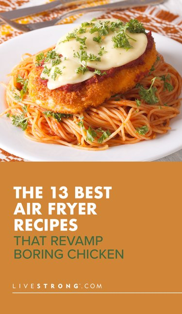 Pin for the 13 best air fryer chicken recipes with a chicken parm image