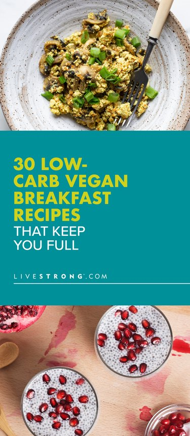 30 Low-Carb Vegan Breakfast Recipes That Will Fill You Up Pin