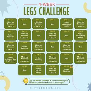 Calendar for the 4-Week Legs Challenge from LIVESTRONG.com