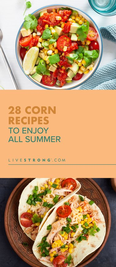 pin for 28 corn recipes to enjoy all summer