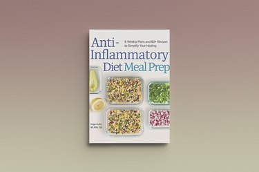 Anti-Inflammatory Diet Meal Prep by Ginger Hultin, against a gray background