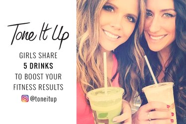 The Tone It Up girls share five drinks to boost your fitness results.