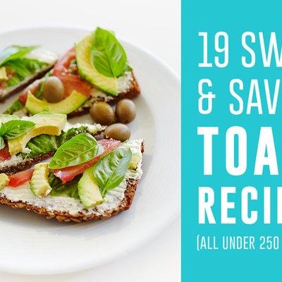 19 Sweet and Savory Toast Recipes