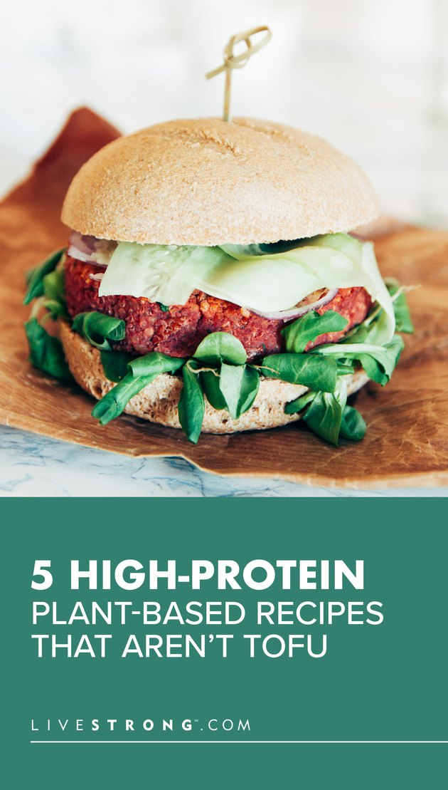 5 High-Protein Plant-Based Recipes That Aren't Tofu