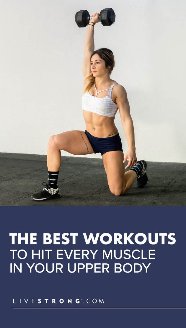 Best Workouts to Hit Every Muscle in Your Upper Body