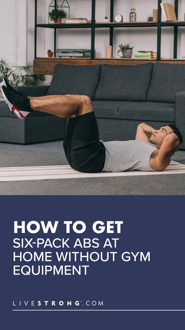 How to Get Six-Pack Abs at Home Without Gym Equipment