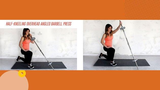 Move 2: Half-Kneeling Overhead Angled Barbell Press