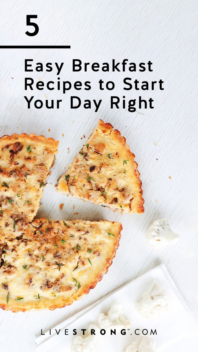 Five easy breakfast recipes to start your day off right graphic
