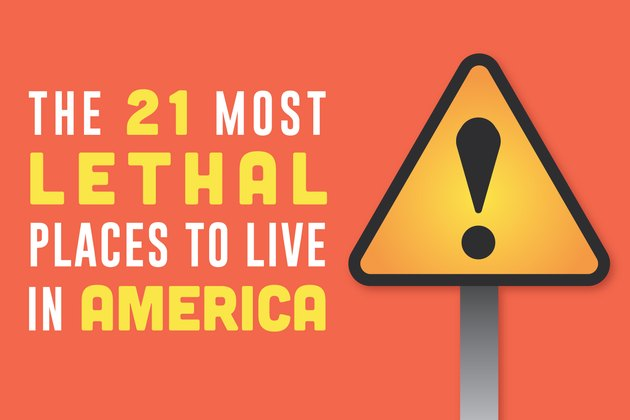 Livestrong.com tracked down some of the most dangerous communities in the U.S.
