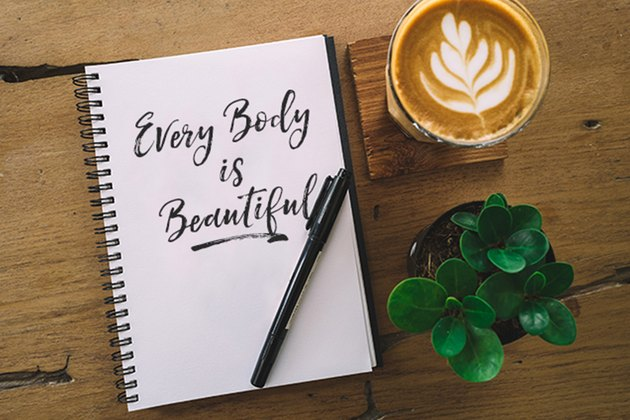 Every body is beautiful.