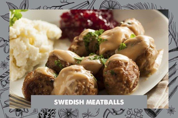 Swedish Meatballs.